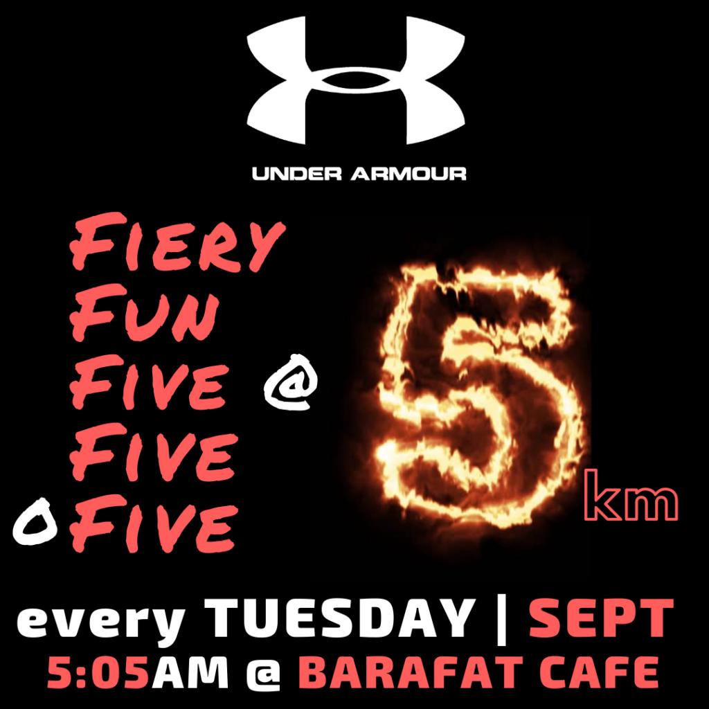 UA Fiery Fun Five@ Five o Five